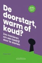 Robbert Peek , De doorstart, warm of koud?