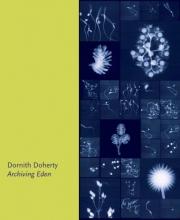 Dornith Doherty, Elizabeth Avedon Archiving Eden