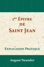 August Neander , Première Épitre de Saint Jean