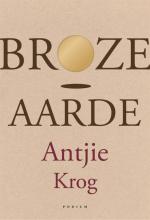 Antjie Krog , Broze aarde