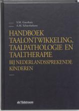 S.M.  Goorhuis, A.M.  Schaerlaekens Handboek taalontwikkeling, taalpathologie en taaltherapie bij Nederlandssprekende kinderen