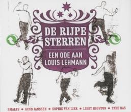 Louis Lehmann , De Rijpe Sterren