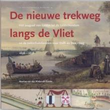 M. van der Wielen - de Goede Nieuwe trekweg langs de Vliet