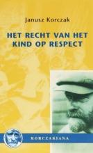 J. Korczak , Het recht van het kind op respect