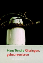 Hans  Tentije Gissingen, gebeurtenissen