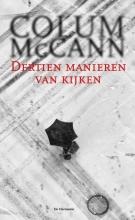 Colum  McCann Dertien manieren van kijken