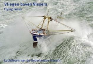 Herman IJsseling, Vliegen boven Vissers
