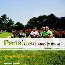 K.  Vlieger, M. van de Zande, Y. van der Meer, E.  Strube Pensioen moet je doen !