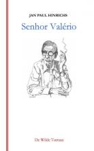 Jan Paul Hinrichs , Senhor Valério