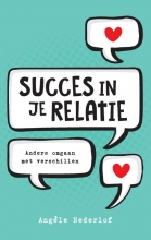 Angèle Nederlof , Succes in je relatie