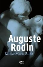 Rainer Maria Rilke , Auguste Rodin