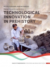 , Detecting and explaining technological innovation in prehistory