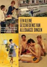Harry  Stalknecht Een kleine geschiedenis van alledaagse dingen