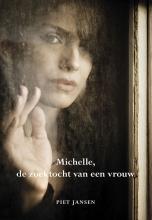 Piet Jansen , Michelle, de zoektocht van een vrouw