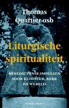 Thomas  Quartier Liturgische spiritualiteit