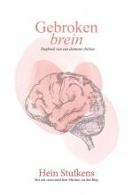 Hein Stufkens , Gebroken brein