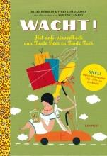 Dobbels, Mieke / Lommatzsch, Vicky Wacht!