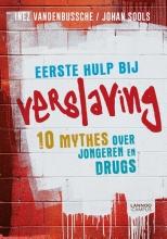 Johan Sools Inez Vandenbussche, Eerste hulp bij verslaving