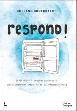 Roeland Broeckaert , Respond!