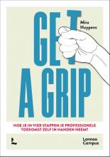 Mira Huypens , Get a grip