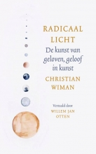 Christian Wiman , Radicaal licht
