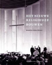 Marisa Melchers , Moderne kerkbouw in Nederland (1900-1970)