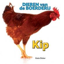 Katie  Dicker Dieren van de Boerderij - Kip