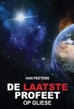 Han Peeters , De laatste profeet op Gliese