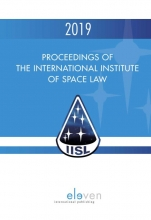, Proceedings of the International Institute of Space Law 2019