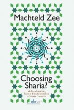 Machteld Zee , Choosing Sharia?