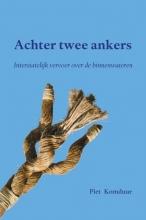 Piet Komduur , Achter twee ankers