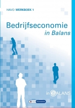 Tom van Vlimmeren Sarina van Vlimmeren, Bedrijfseconomie in Balans Havo werkboek 1