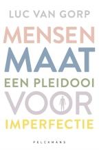 Luc Van Gorp , Mensenmaat
