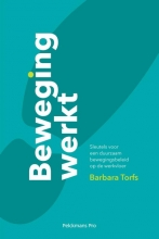 Barbara  Torfs Beweging werkt