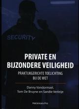 Sandie Verleije Danny Vandormael  Tom De Bruyne, Private en Bijzondere Veiligheid