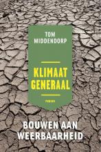 Tom Middendorp , Klimaatgeneraal