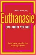 Timothy Devos , Euthanasie: een ander verhaal