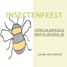 Laura Van Dravik , Insectenfeestje