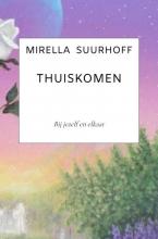 Mirella Suurhoff , Thuiskomen