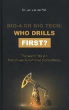 Jan Van de Poll , Big-4 or Big Tech: who drills first?