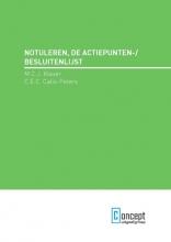 M.C.J. Klaver, C.E.C. Calis-Peters Notuleren, de actiepunten-/besluitenlijst