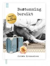 Christa  Krommenhoek Bestemming bereikt