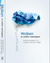 Schrijversproject i.m. Laurens van der Graaff , Wolken en andere voetstappen