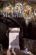 Carlo A. Martigli , Het geheim van Michelangelo