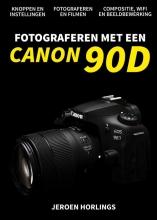 Jeroen Horlings , Fotograferen met een Canon 90D