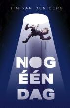 Tim van den Berg , Nog één dag