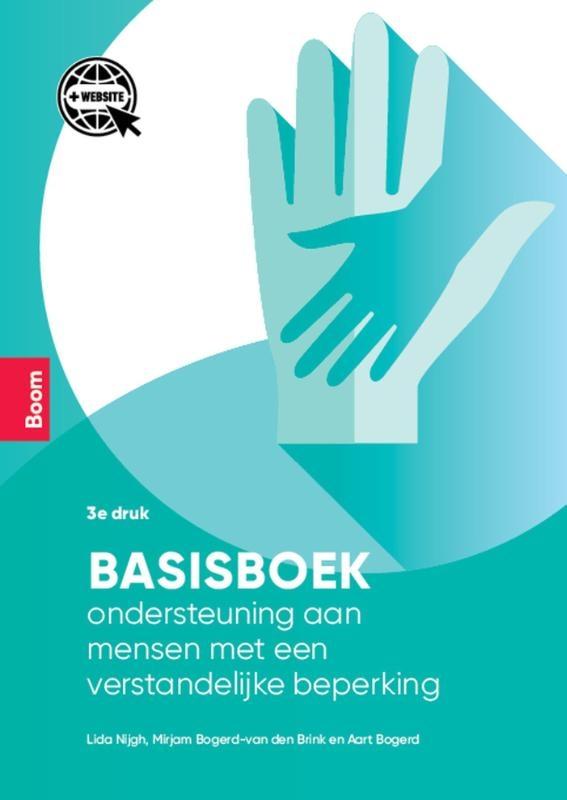 Aart Bogerd, Lida Nijgh, Mirjam Bogerd-Van den Brink,Basisboek ondersteuning aan mensen met een verstandelijke beperking