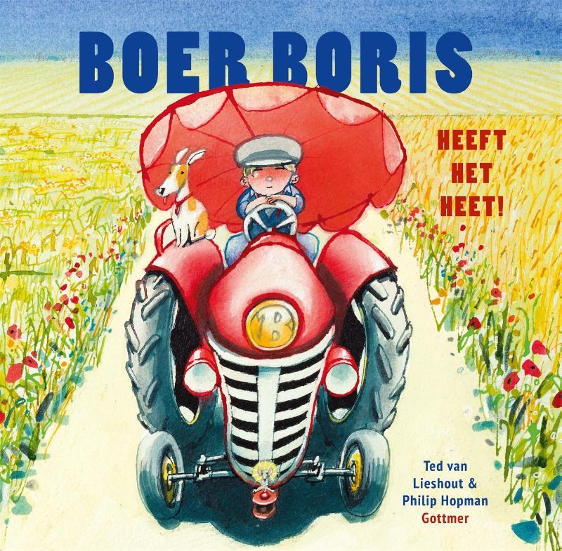Ted van Lieshout,Boer Boris heeft het heet