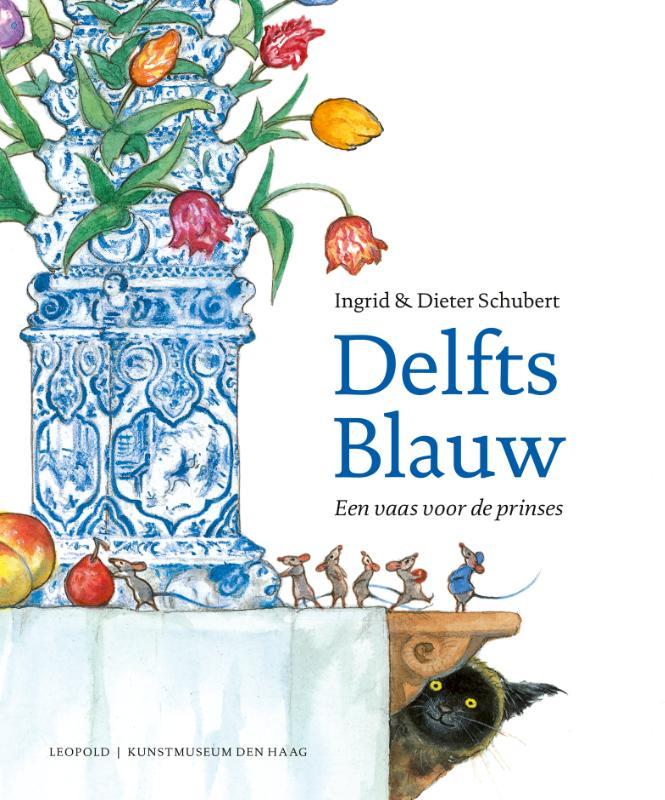 Ingrid Schubert, Dieter Schubert,Delfts Blauw