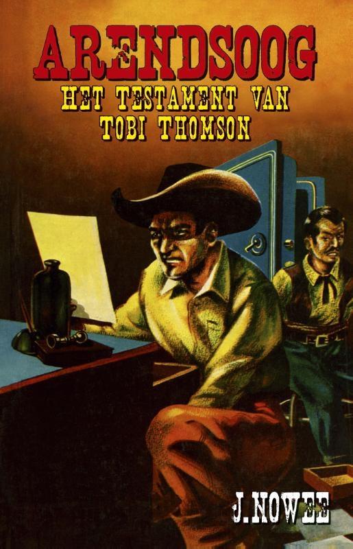 Jan Nowee,Het testament van Tobi Thomson